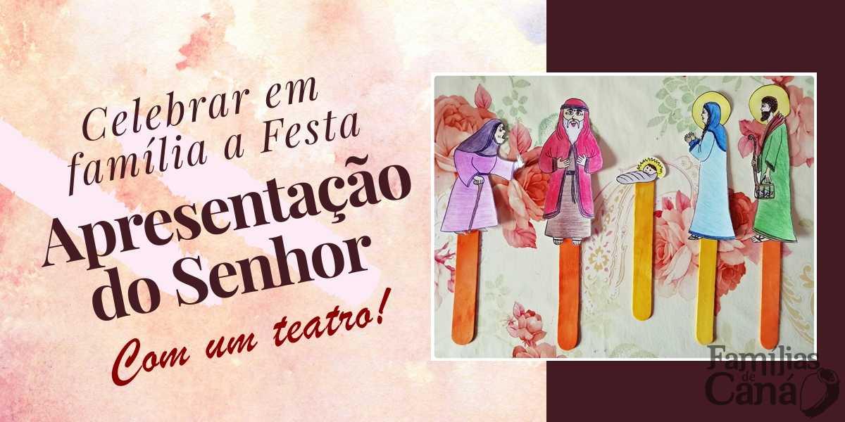 Teatro de figuras para celebrar a Festa da Apresentação do Senhor